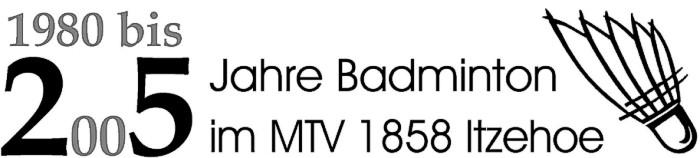 25 Jahre Badminton im MTV Itzehoe